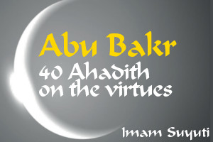 Meadow Of The Fastidious In The Virtue Of The Truthful. Forty Hadith On The Superiority Of Abu Bakr The Truthful book cover